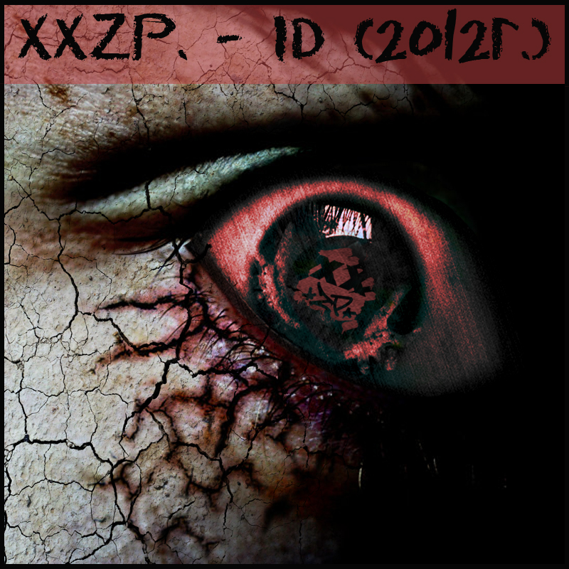 XXZP. (Mase1, Sekira Bro., Kouzzis) – ID (http://xxzp.biz (c) 2012)